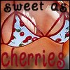 Sweet As Cherries